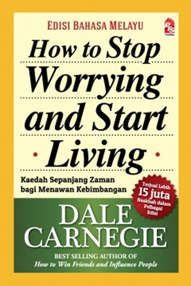 how-to-stop-worrying-and-start-living-edisi-bahasa-melayu-7228-585475-1.jpg