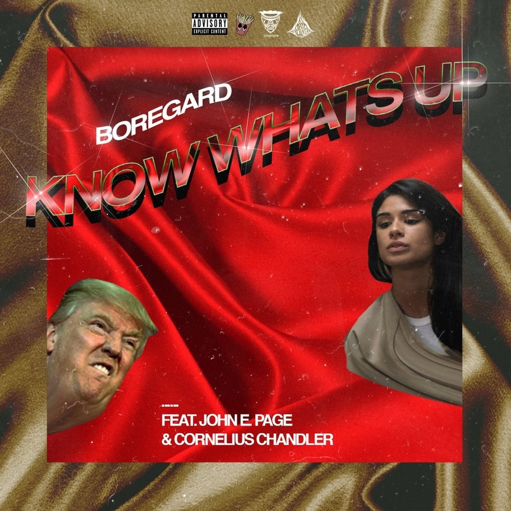 Music: 'KNOW WHATS UP' – BOREGARD. ft. JohnE. Page & Cornelius Chandler - Aug 3, 2016 - Gisele Brown, ZillaNoise