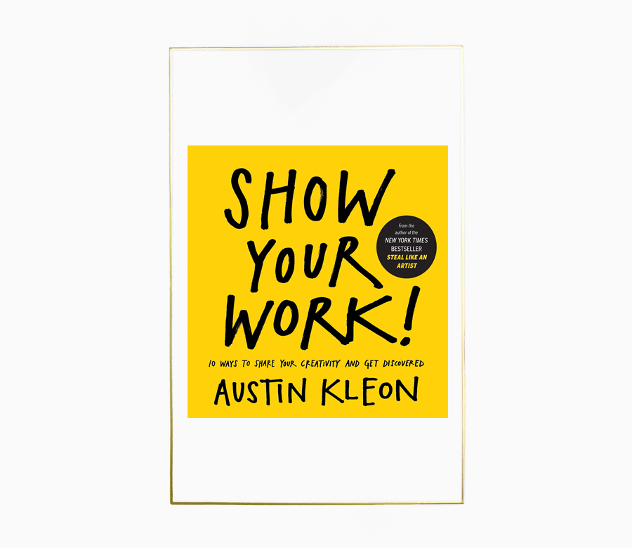 "- People in the creative industry or people who have started their own business know more than anyone how difficult it is to get noticed.This forward-thinking and necessary book from New York Times best seller Austin Kleon, shows how to take that critical next step on a creative journey―getting known.Show Your Work! is about why generosity trumps genius. It's about using the network instead of wasting time ""networking."" It's not self-promotion, it's self-discovery. Filled with illustrations, quotes, stories, and examples, Show Your Work! offers ten transformative rules for being open, generous, brave, productive."