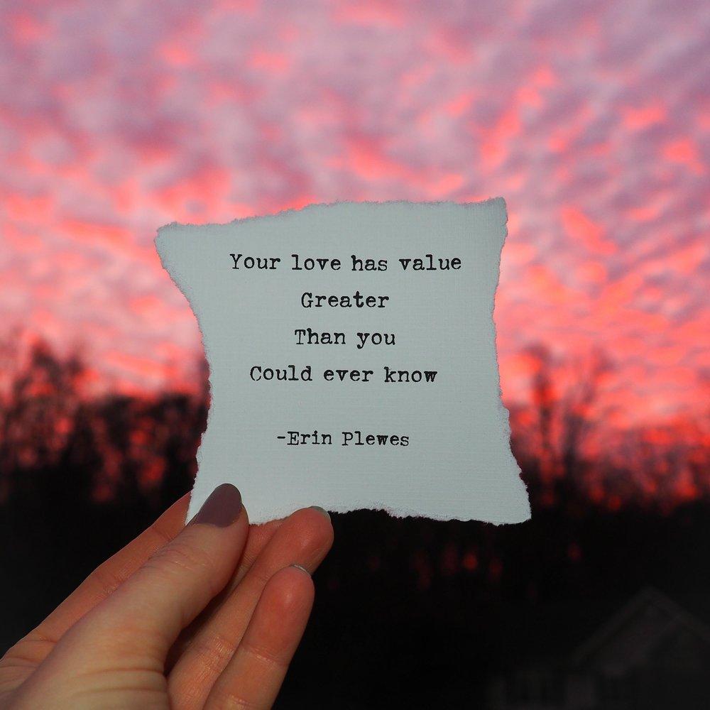 Plewes_Erin_Your Love Has Value - Erin Plewes Creative Art.jpg