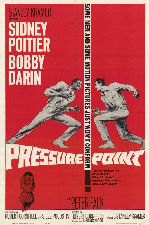 """PRESSURE POINT"" STARRING SIDNEY POITIER & BOBBY DARIN"