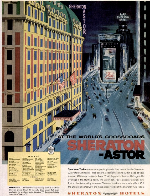 1956 - The Sheraton-Astor in New York