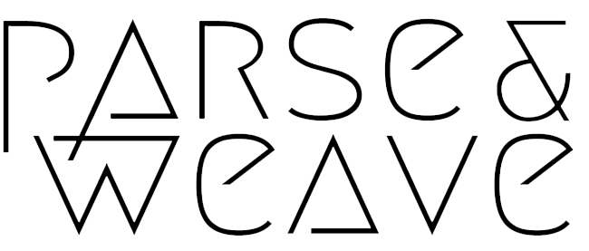 Parse and Weave