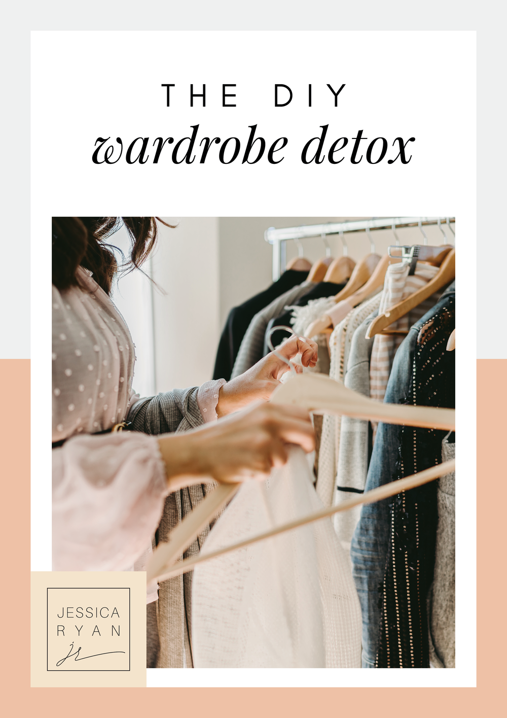 The DIY Wardrobe Detox - Jessica Ryan.png