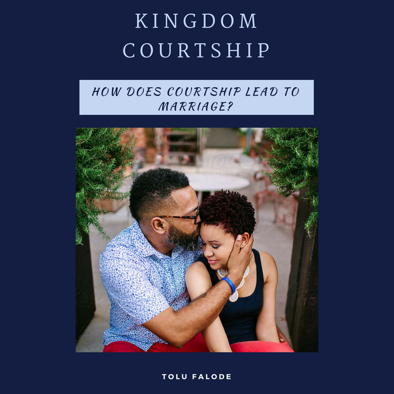 kingdom-courtship-how-does-courtship-lead-to-marriage-selar.co-5a09616172c79.png