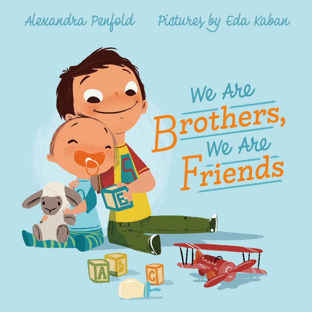 we are brothers, we are friends, alexandra penfold, books
