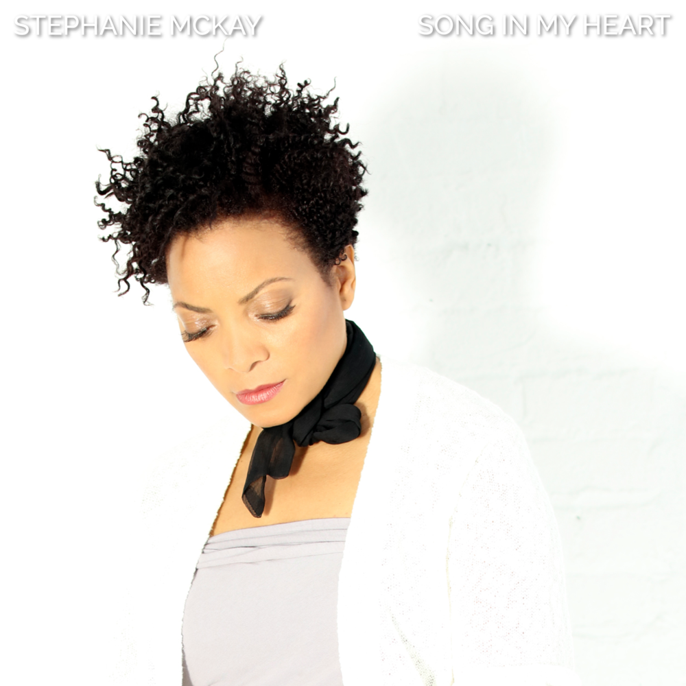 Song In My Heart  - Stephanie McKay