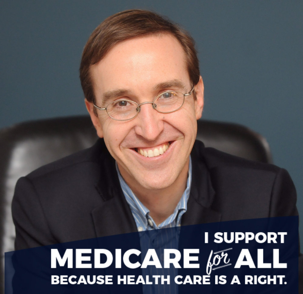 Michael Rocha, MD  I support Medicare for all because health care is a right.