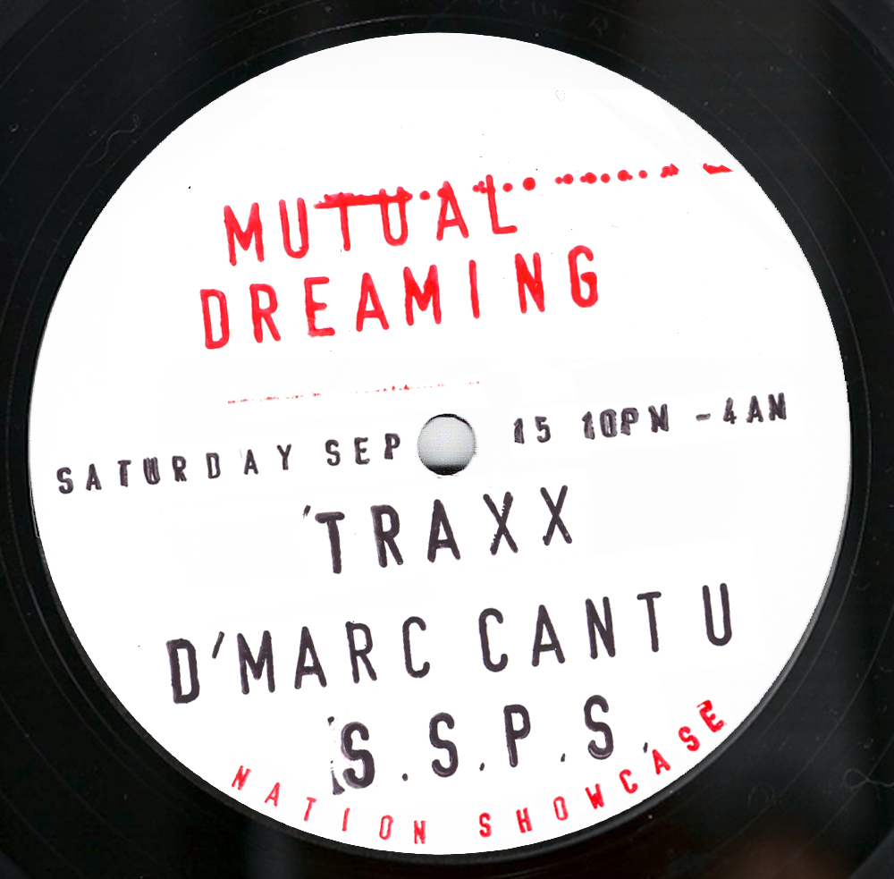 Mutual Dreaming's Loft Party: Traxx, D'Marc Cantu, SSPS  September 2012
