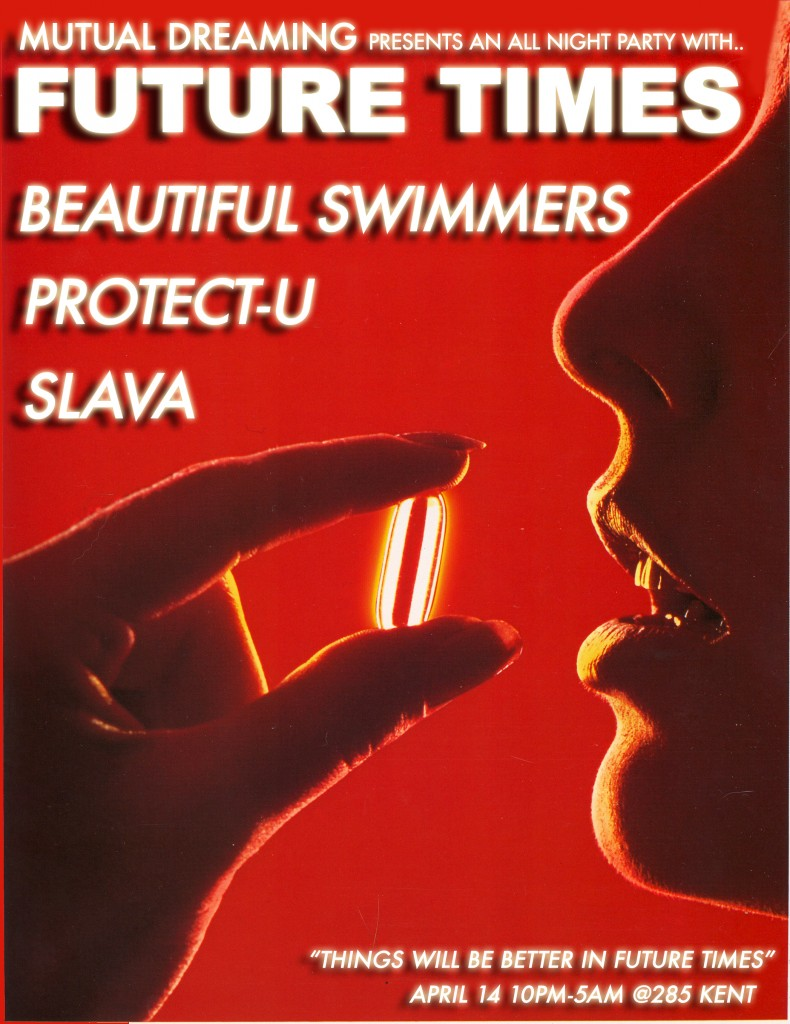 Mutual Dreaming Future Times Party: Beautiful Swimmers, Protect-U, Slava  April 2012