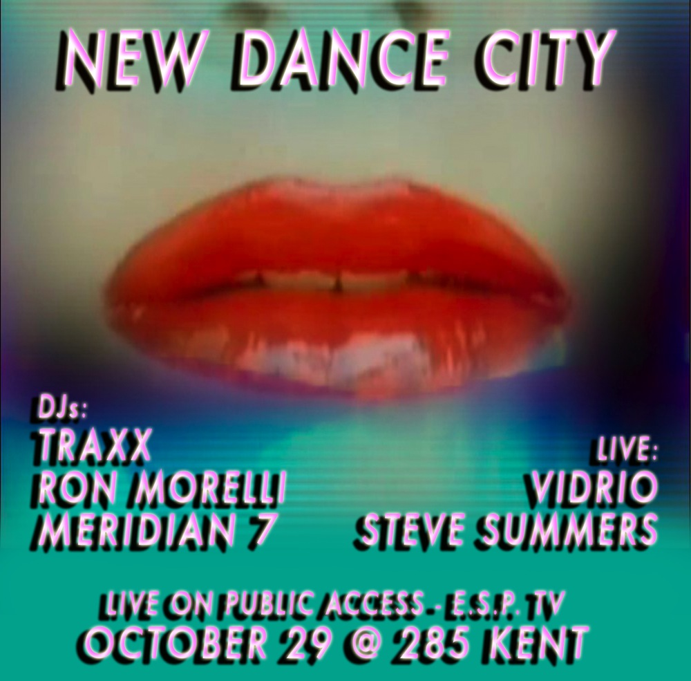 New Dance City: Traxx, Ron Morelli, Steve Summers, Vidrio (Ultradyne), Meridian 7 (Lori Napoleon)  October 2011