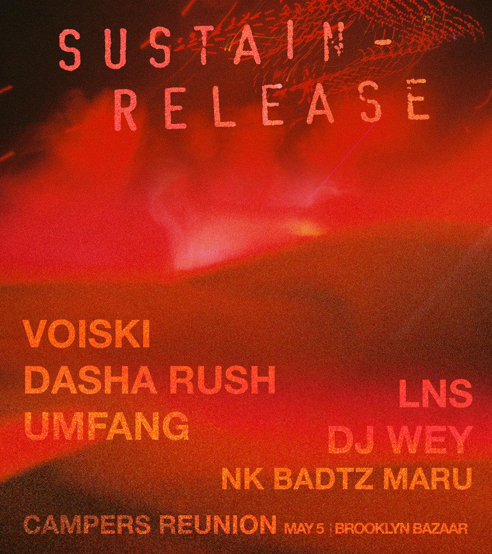 Sustain-Release Campers Reunion: Voiski, Dasha Rush, LNS, Umfang, DJ Wey b2b Xanax b2b Luis +  May 2017