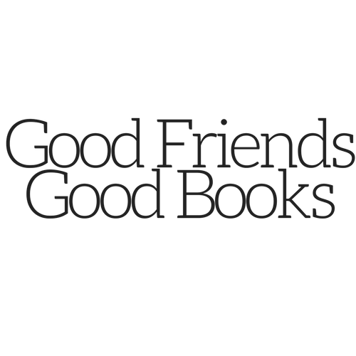 Good Friends Good Books