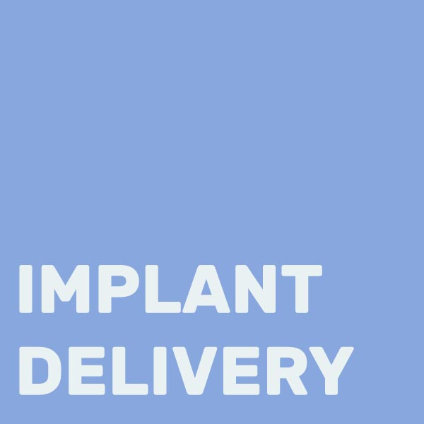 IMPLANTDELIVERY.jpg