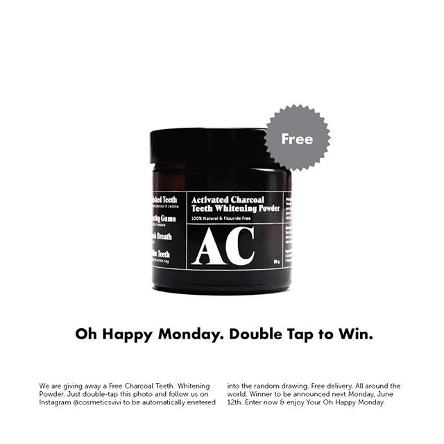 Oh Happy Monday! We are giving away a Free Charcoal Teeth Whitening Powder. Just double-tap this photo and follow us on Instagram @cosmeticsvivi to be automatically entered into the random drawing. Free delivery. All around the world. Winner to be announced next Monday, June 12th. Enter now & enjoy Your Oh Happy Monday.