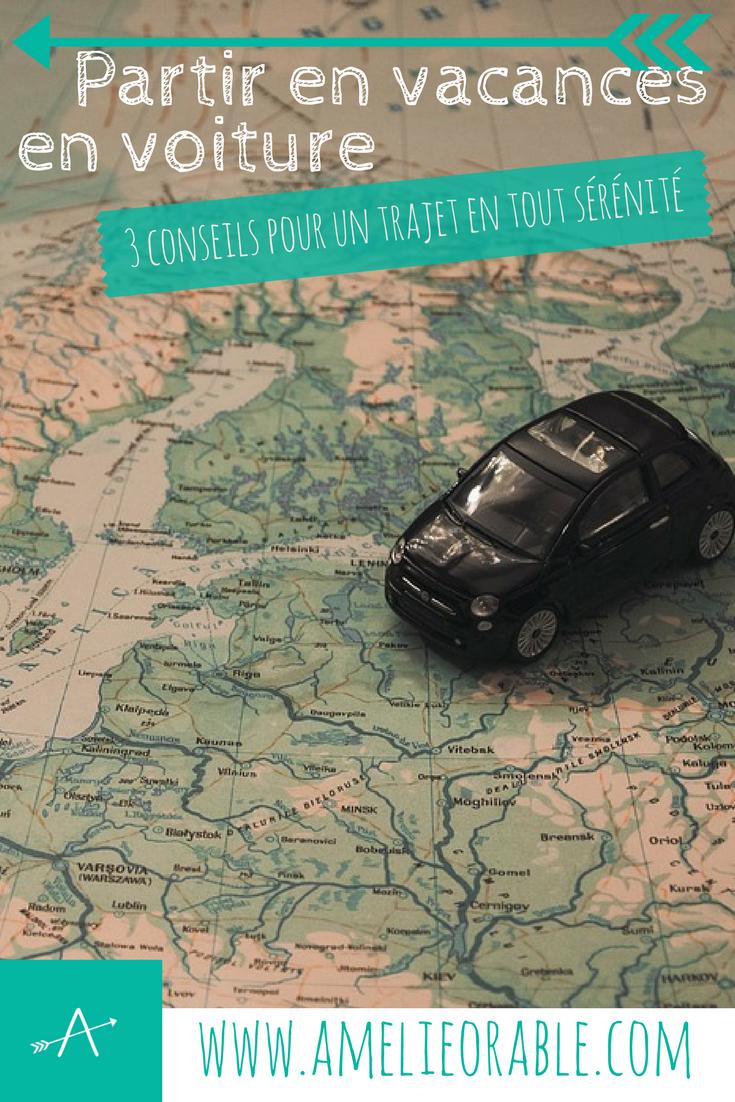 S'organiser pour partir en vacances en voiture en toute sérénité