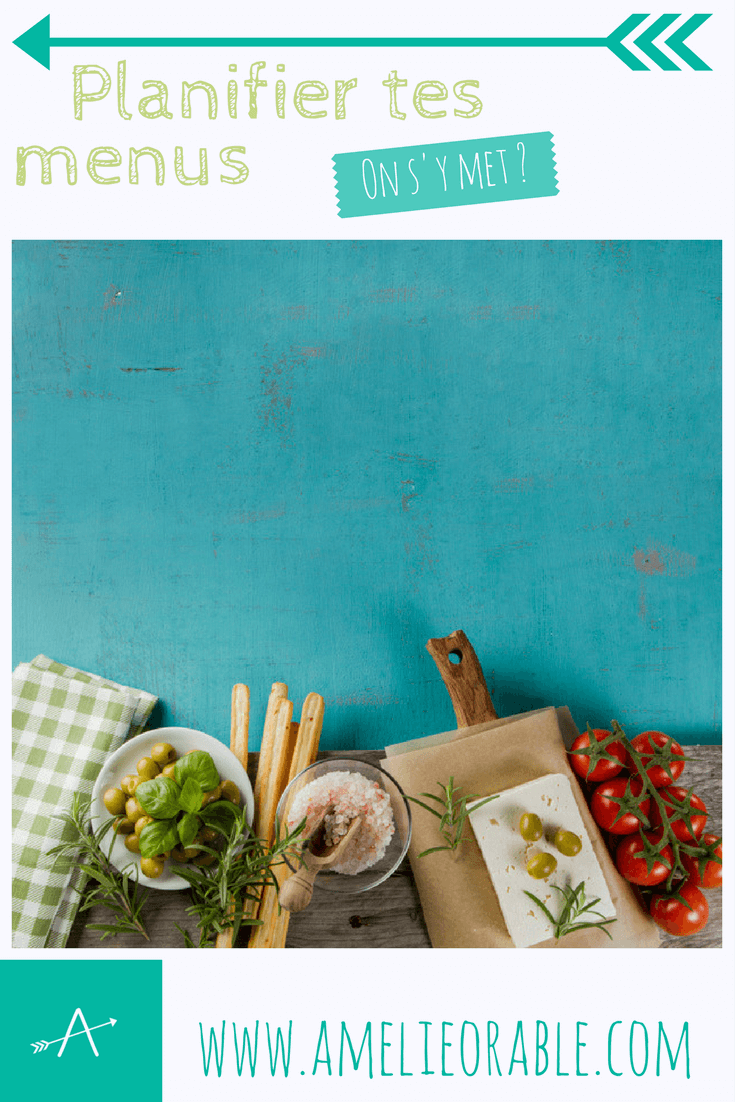 Pourquoi planifier tes menus ?