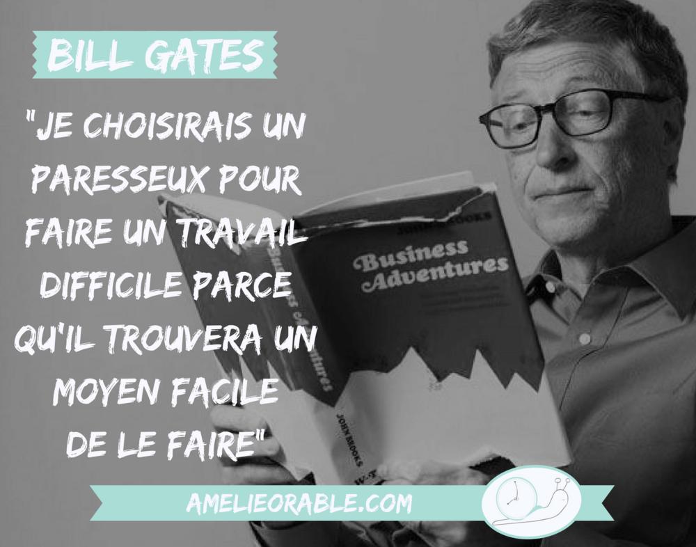 Bill Gates aime l'organisation à la paresseuse