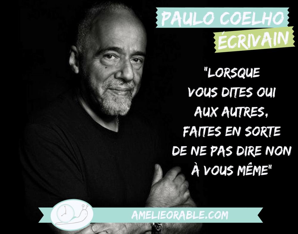 Citation Paulo Coelho • Travailler à son rythme et savoir dire non