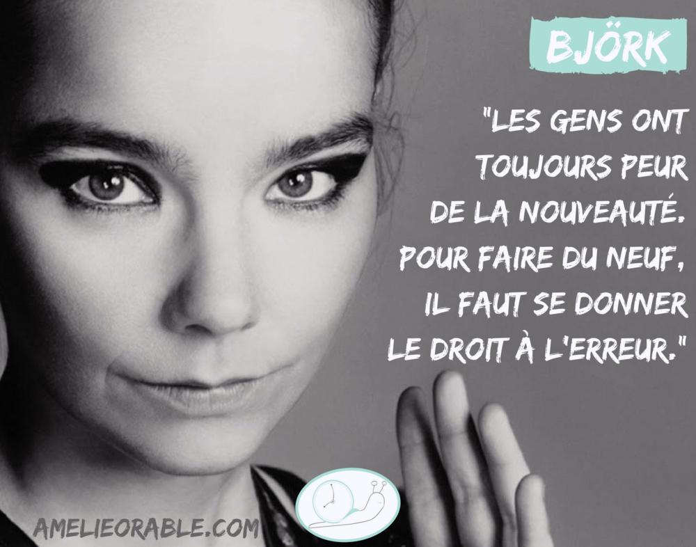 Citation • La peur de la nouveauté • Björk