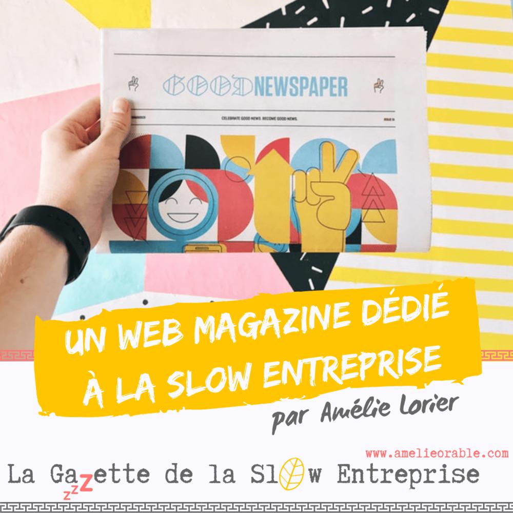 Un web magazine dédié à la slow entreprise