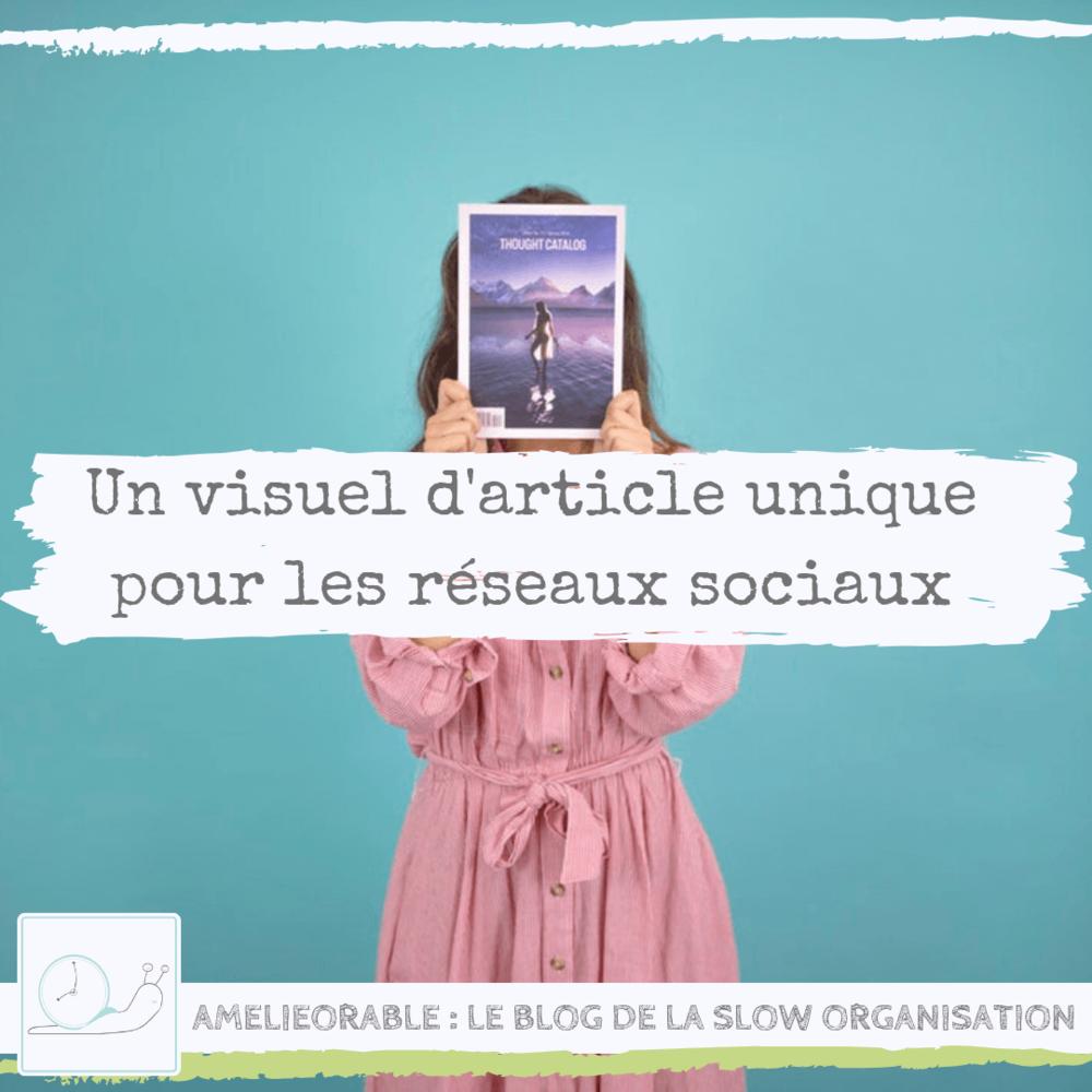 Créer un visuel d'article unique pour les réseaux sociaux