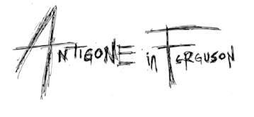 Antigone in Ferguson Logo.jpg