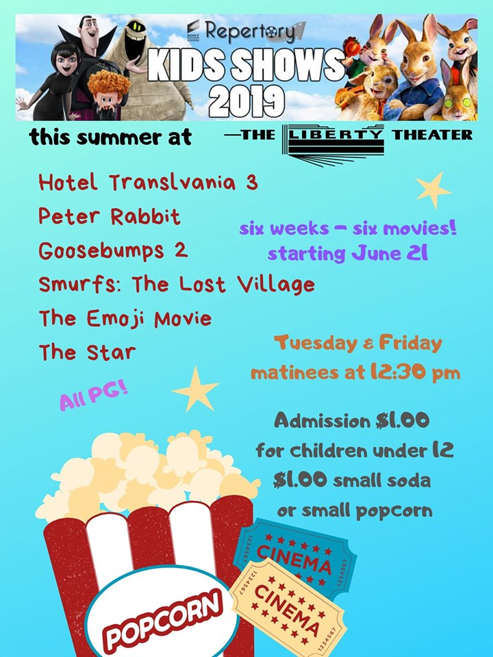 The Liberty Theater Presents : Summer Children's Films