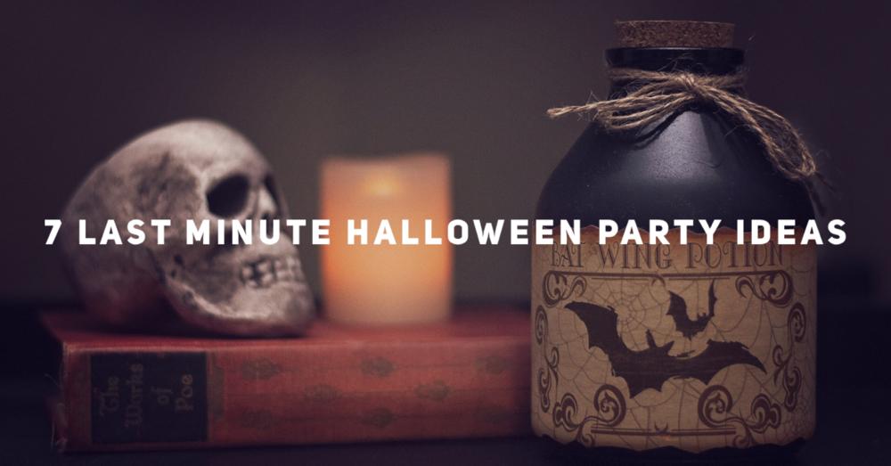 Six Last Minute Halloween Party Ideas!