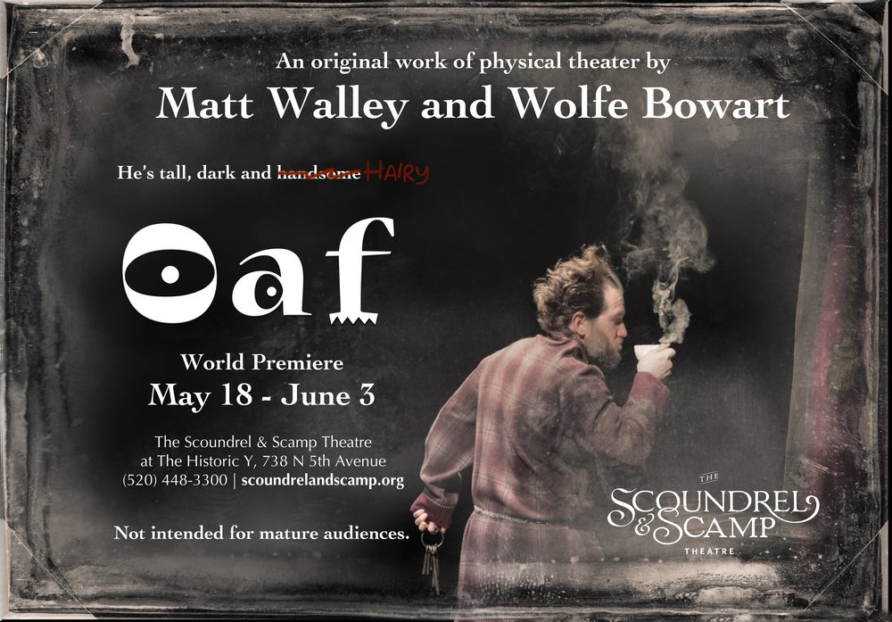 Oaf The Scoundrel Scamp Theatre