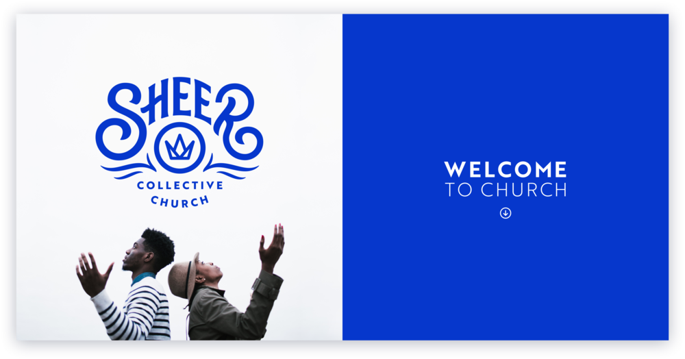 Sheer-collective-church - Welcome