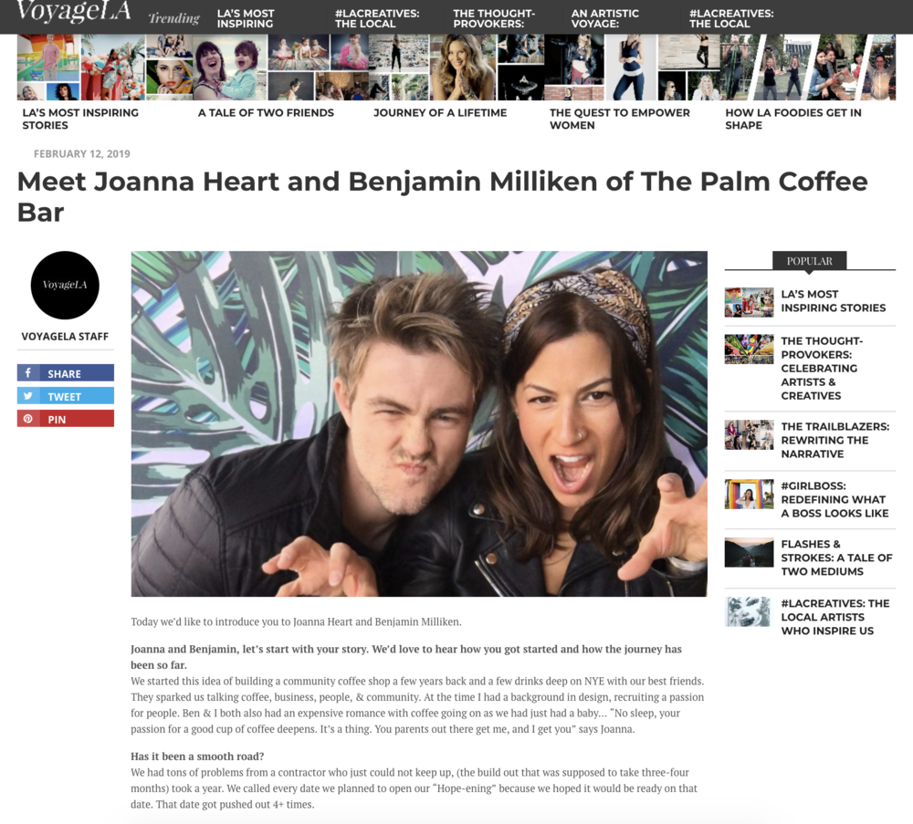 "February 12, 2019- Voyage la interviews the palm coffee bar - Meet Joanna Heart + Benjamin Milliken of The Palm Coffee Bar-Joanna and Benjamin, let's start with your story. We'd love to hear how you got started and how the journey has been so far.We started this idea of building a community coffee shop a few years back and a few drinks deep on NYE with our best friends. They sparked us talking coffee, business, people, & community. At the time I had a background in design, recruiting a passion for people. Ben & I both also had an expensive romance with coffee going on as we had just had a baby… ""No sleep, your passion for a good cup of coffee deepens. It's a thing. You parents out there get me, and I get you"" says Joanna."