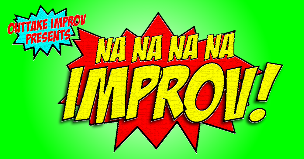 Na Na Na Na Improv! - Event Photo.png