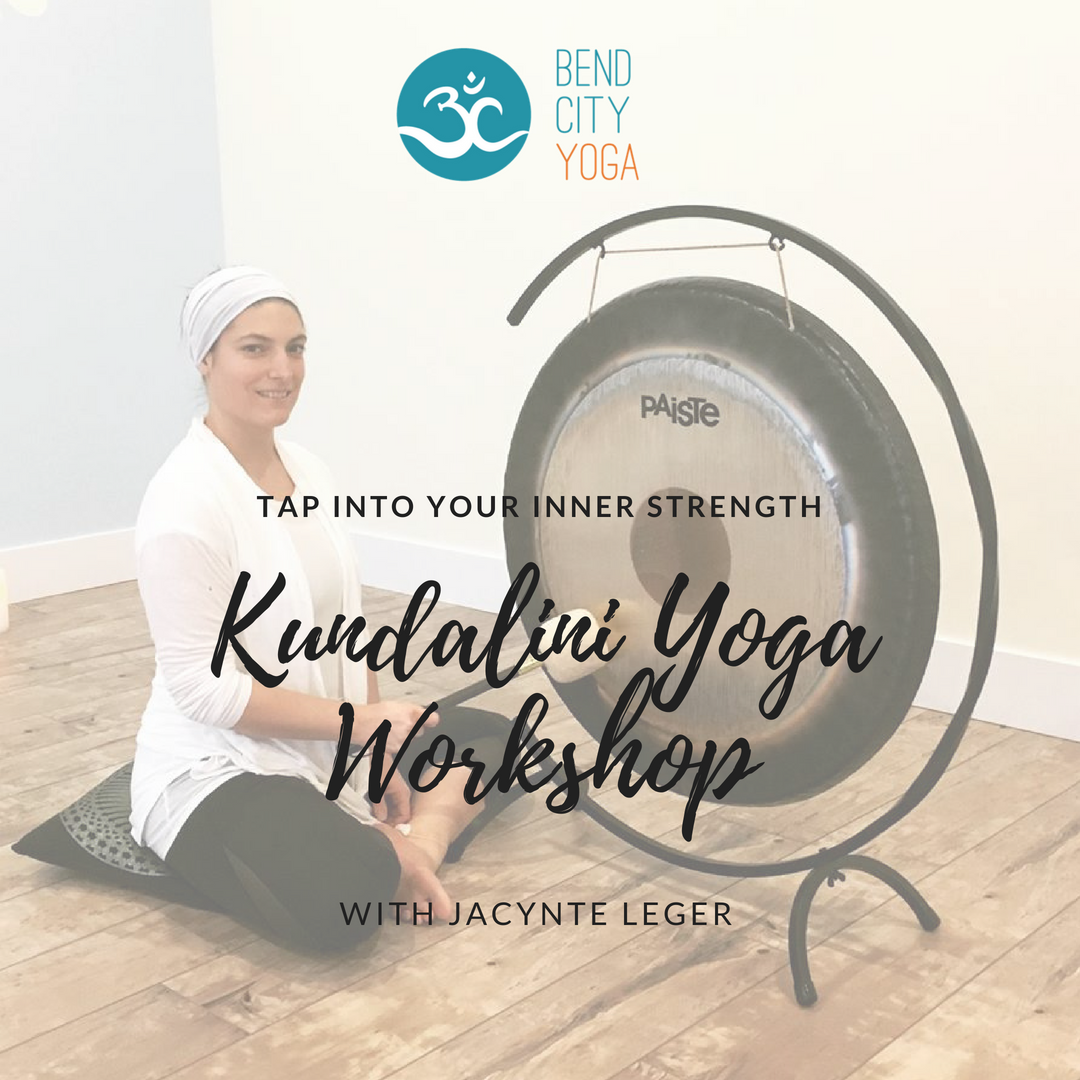 Kundalini Yoga Workshop — Bend City Yoga