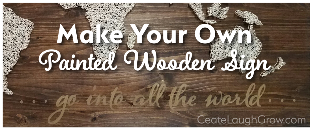 How To Make Your Very Own Painted Wooden Sign Create Laugh
