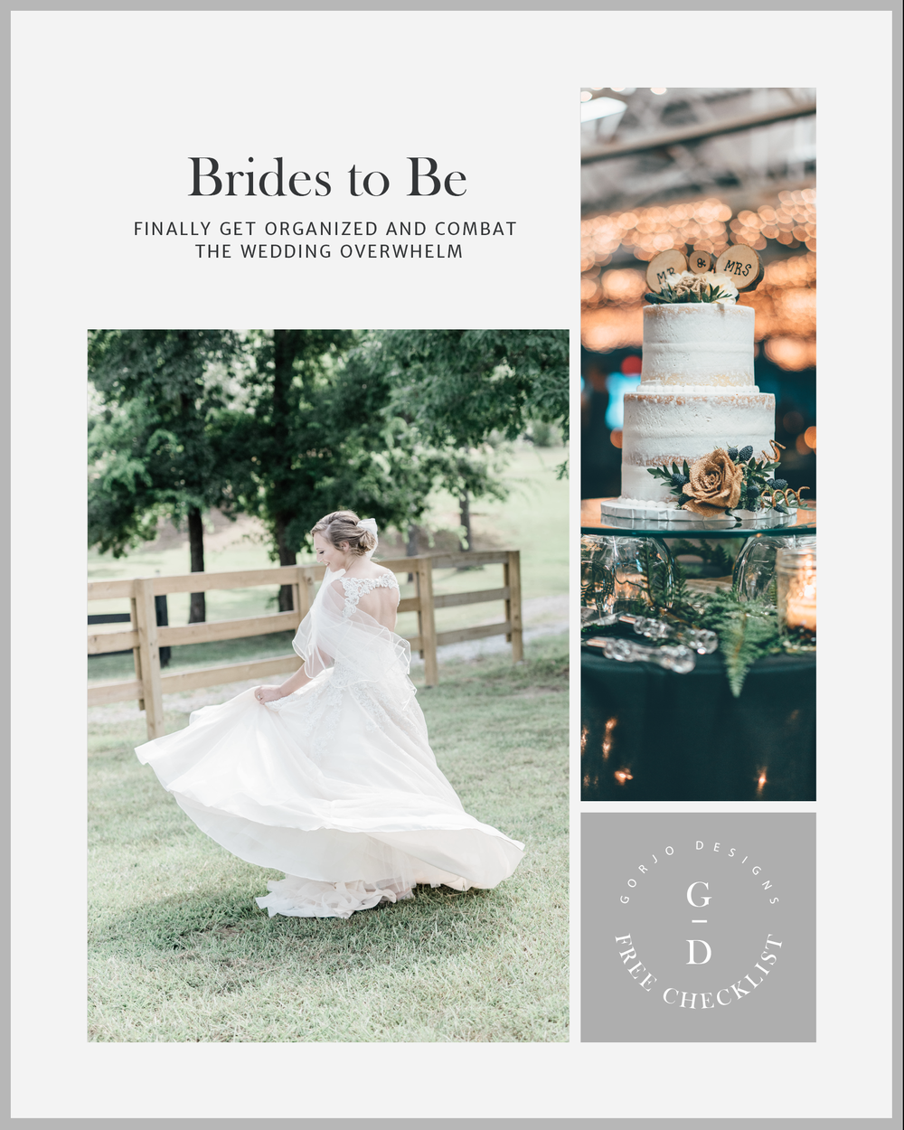 Photo collage of bride twirling and rustic wedding cake - Brides to be finally get organized and combat the wedding overwhelm