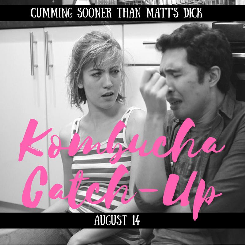 Kombucha Catch-Up (season 1) -Co-lead