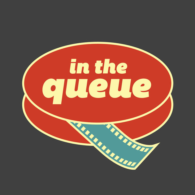 In The Queue (episode 359)