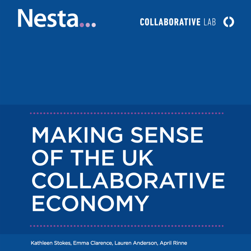 Making Sense of the UK Collaborative Economy