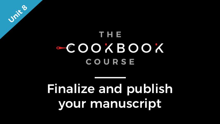 Unit 8 Finalize and Publish Your Manuscript.jpg