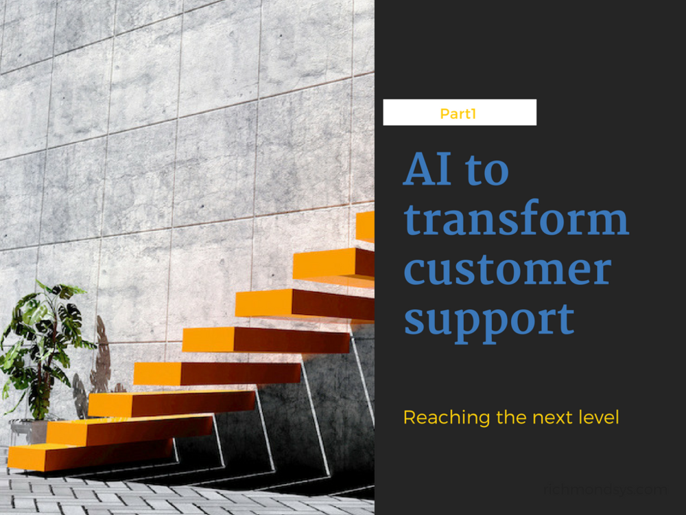 AI will completely transform customer support in the next five years