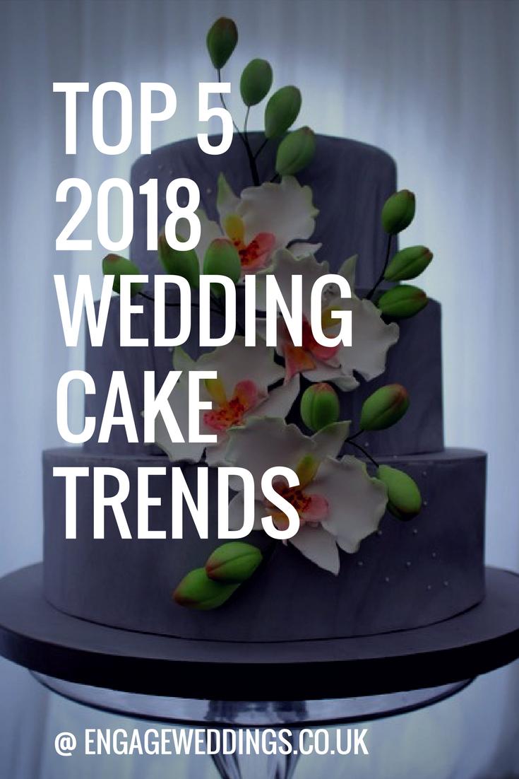 Wedding Cake Trends Bedfordshire 2018
