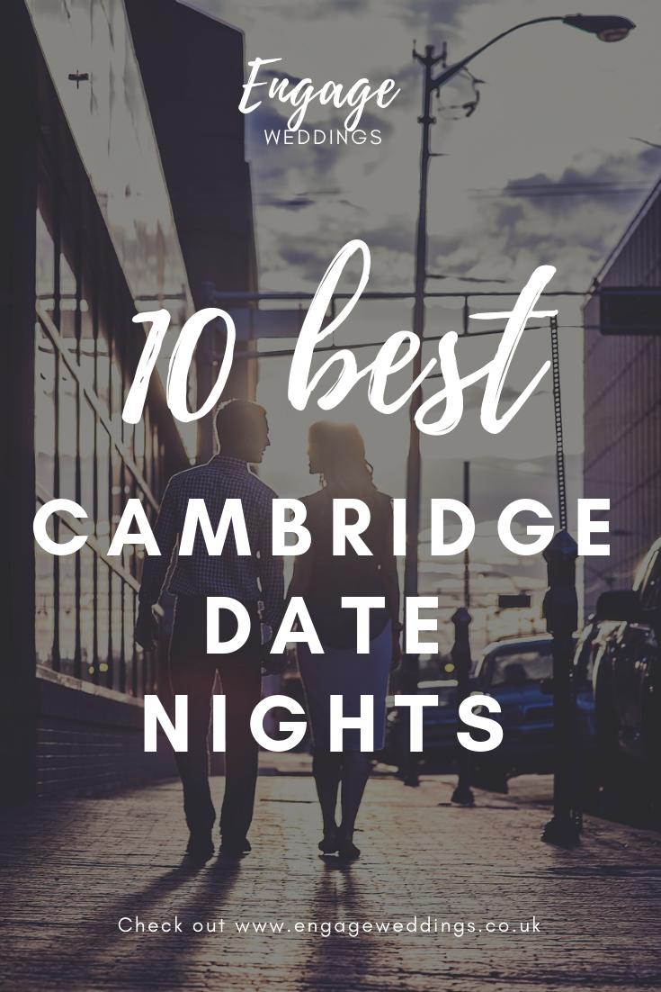 Weddings Cambridge Date Nights