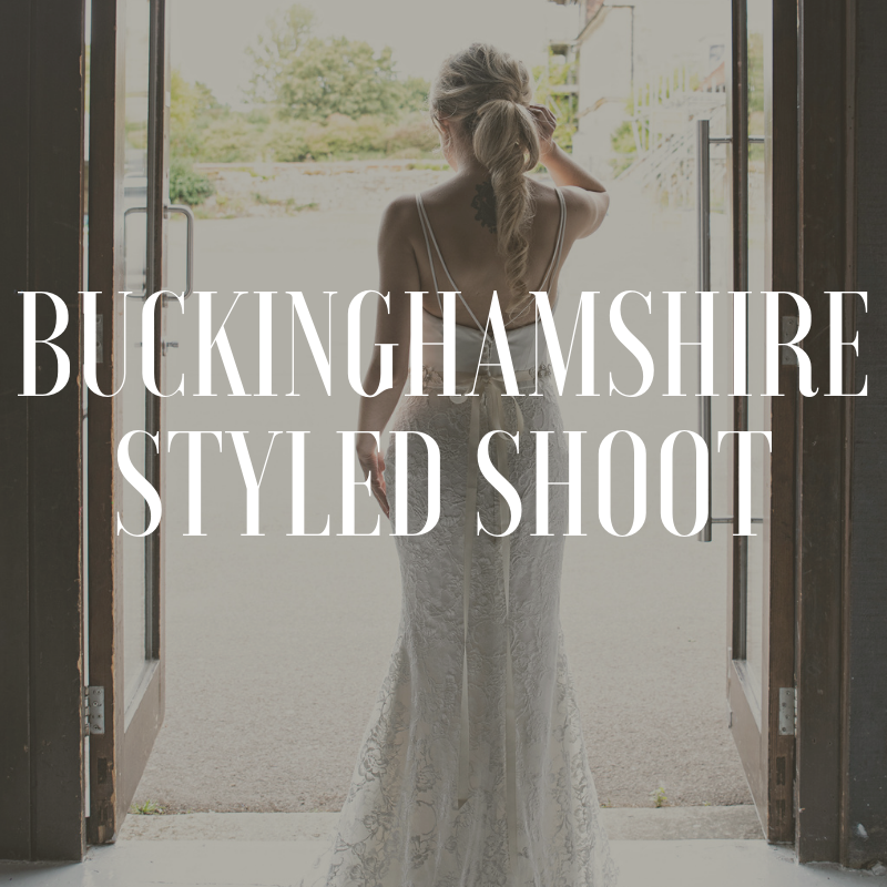 buckinghamshire styled shoot weddings