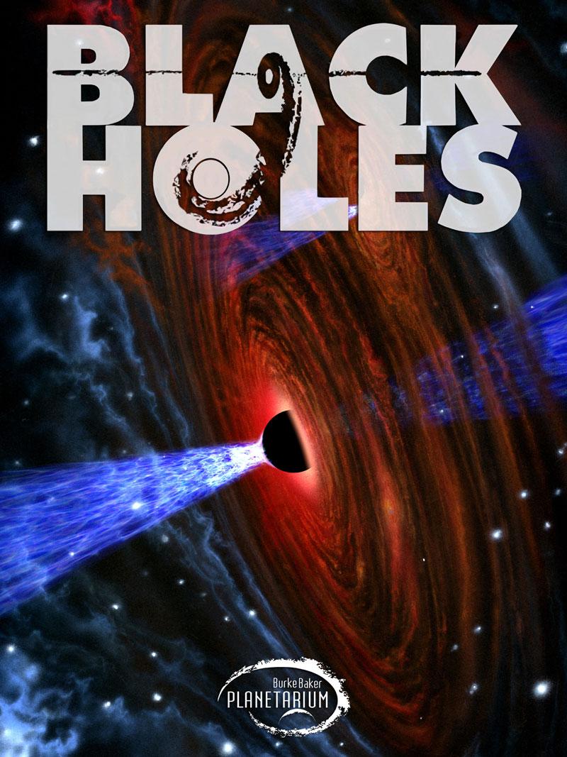 Black Holes Planetarium Show