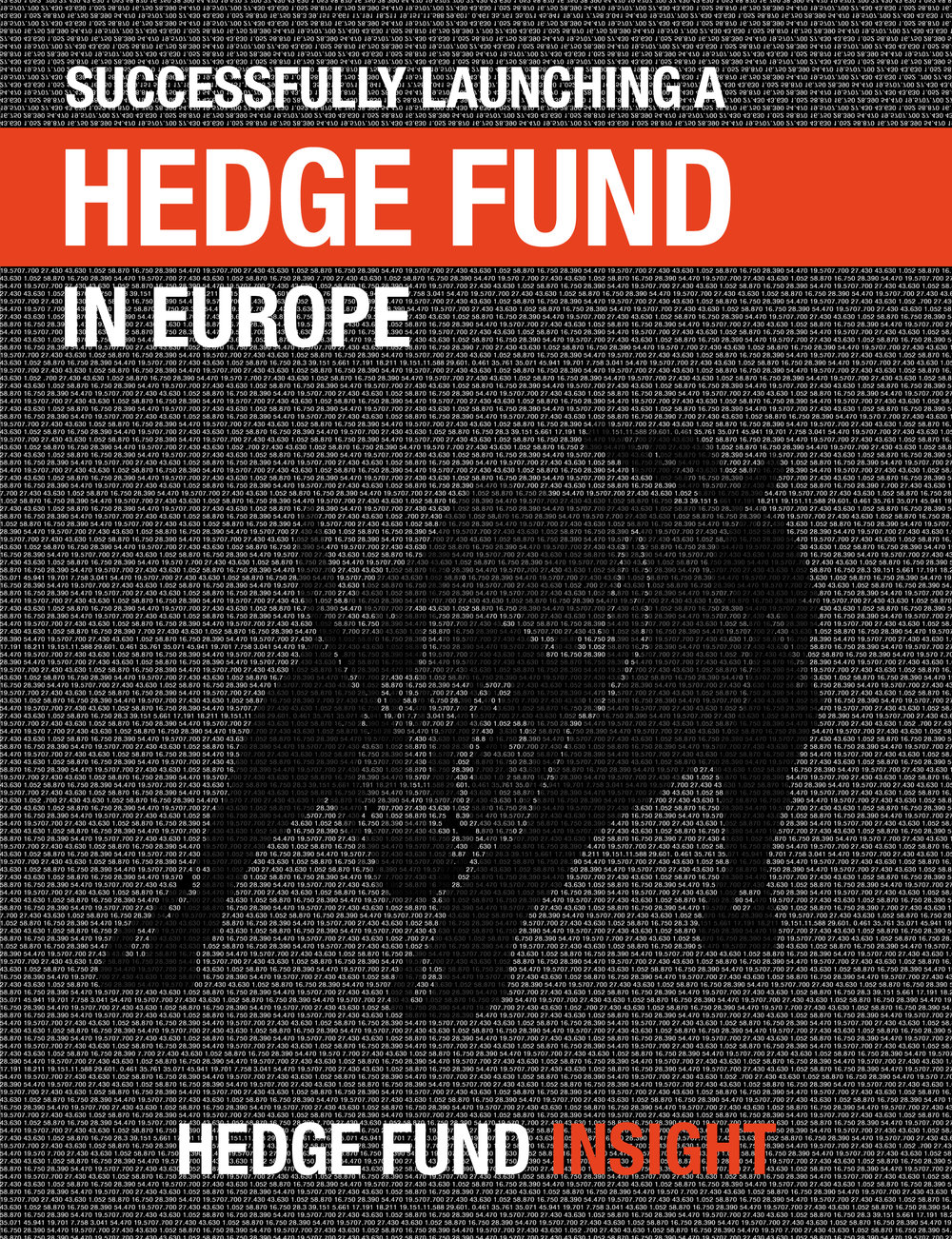 Successfully Launching a Hedge Fund in Europe