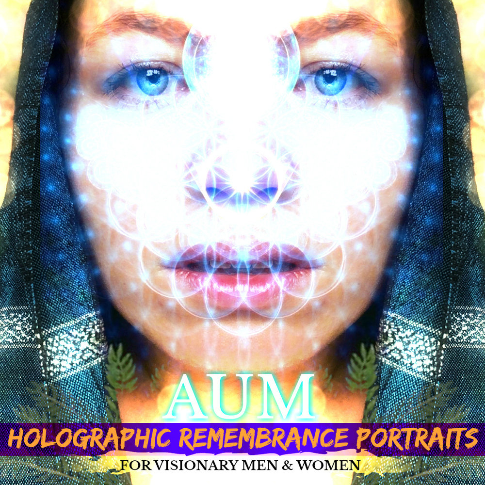 AUM | Holographic Remembrance Portraits | *For Visionary Men & Women - Illuminate the Vast Spiritual Essence pouring through you & Activate the SHAPE-SHIFTER withIN who knows how to bend time & space. Expand the boundaries of Beauty INto the abyss of Exquisitely Pristine Luscious Enchantment. Enliven something NEW withIN you & withIN ALL of Humanity…