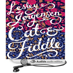 Cat & Fiddle by Lesley Jorgensen read by Tania Rodrigues
