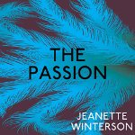 The Passion audiobook by Jeanette Winterson