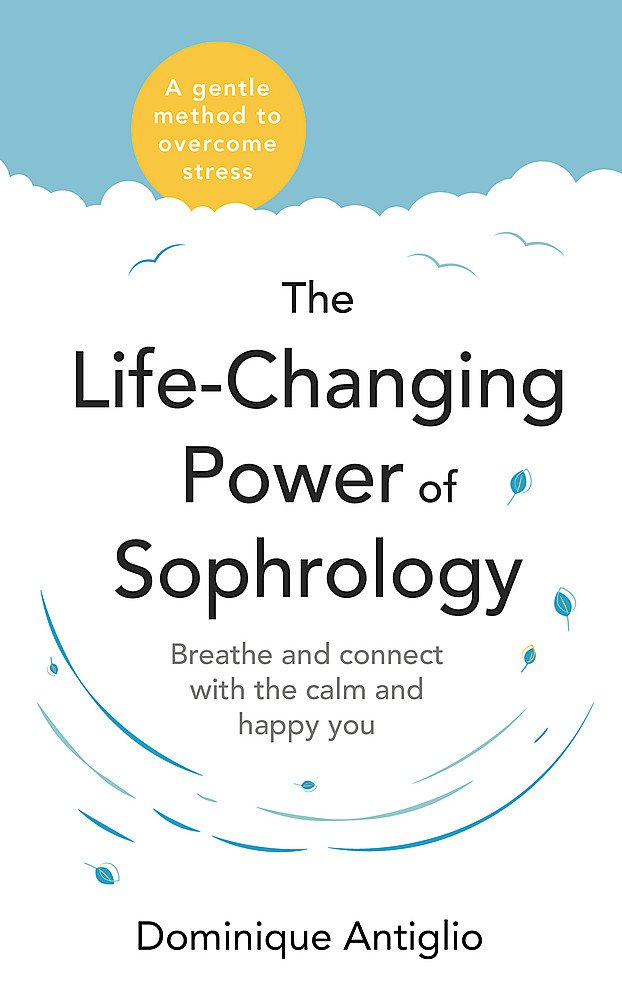 Life changing power of sophrology audiobook